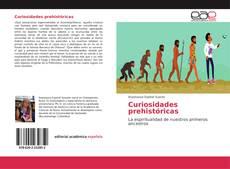 Bookcover of Curiosidades prehistóricas
