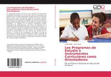 Los Programas de Estudio e Instrumentos Curriculares como Orientadores的封面