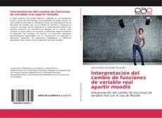 Portada del libro de Interpretación del cambio de funciones de variable real apartir moodle