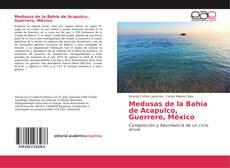 Portada del libro de Medusas de la Bahía de Acapulco, Guerrero, México