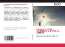 Bookcover of La Inteligencia Emocional y Gerencia Escolar