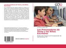 Los Procesadores de Texto y los Niños Escritores kitap kapağı