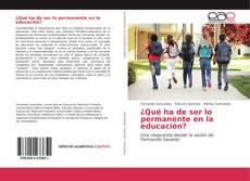 Capa do livro de ¿Qué ha de ser lo permanente en la educación?