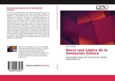 Bookcover of Hacia una Lógica de la Sensación Sonora