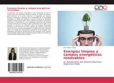 Bookcover of Energías limpias y campos energéticos renovables