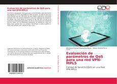 Couverture de Evaluación de parámetros de QoS para una red VPN-MPLS