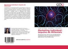 Couverture de Marketing Individual: Impulso de Millenials
