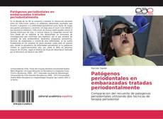 Portada del libro de Patógenos periodontales en embarazadas tratadas periodontalmente
