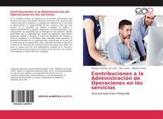 Bookcover of Contribuciones a la Administración de Operaciones en los servicios