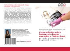 Borítókép a  Conocimientos sobre factores de riesgos asociados a Cáncer Bucal - hoz