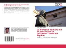 Bookcover of La Persona humana en el pensamiento de Santo Tomás de Aquino