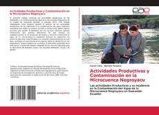 Actividades Productivas y Contaminación en la Microcuenca Negroyacu的封面