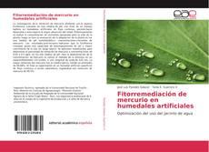 Capa do livro de Fitorremediación de mercurio en humedales artificiales