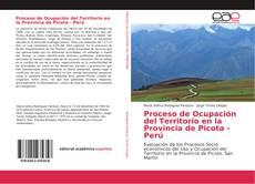 Обложка Proceso de Ocupación del Territorio en la Provincia de Picota - Perú