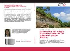 Portada del libro de Evaluación del riesgo ante movimientos de ladera en casco urbano