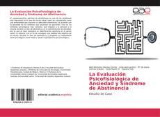 Capa do livro de La Evaluación Psicofisiológica de Ansiedad y Síndrome de Abstinencia
