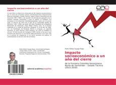 Bookcover of Impacto socioeconómico a un año del cierre