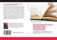 Capa do livro de Cosmovisiones acerca del desarrollo curricular por competencias