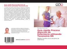 Обложка Guía rápida Proceso Atención de Enfermería utilizando Taxonomía NN