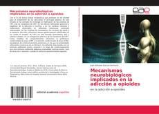 Borítókép a  Mecanismos neurobiológicos implicados en la adicción a opioides - hoz