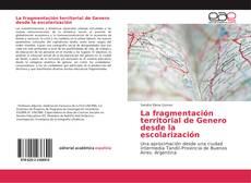 Buchcover von La fragmentación territorial de Genero desde la escolarización