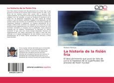 Buchcover von La historia de la fisión fría