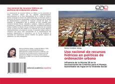 Portada del libro de Uso racional de recursos hídricos en políticas de ordenación urbana