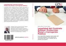 Bookcover of Legalidad del Contrato Estatal: Protección Penal y Corrupción Pública