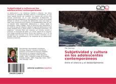 Bookcover of Subjetividad y cultura en los adolescentes contemporáneos