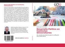 Desarrollo Político en Contextos Universitarios的封面