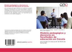 Couverture de Modelo pedagógico y docencia en facultades de educación en Cúcuta
