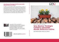 Buchcover von Una Nueva Teología Católica pensada desde América Latina