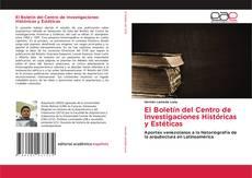El Boletín del Centro de Investigaciones Históricas y Estéticas kitap kapağı