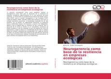 Copertina di Neurogerencia como base de la resiliencia en empresas ecológicas