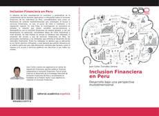 Portada del libro de Inclusion Financiera en Peru