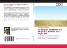 Portada del libro de La región histórica de El Baúl a finales del siglo XIX