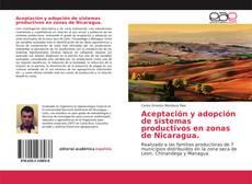 Capa do livro de Aceptación y adopción de sistemas productivos en zonas de Nicaragua.