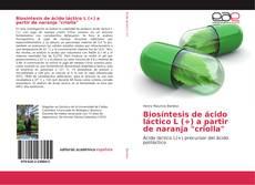 """Capa do livro de Biosíntesis de ácido láctico L (+) a partir de naranja """"criolla"""""""