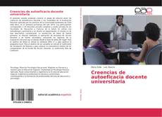 Bookcover of Creencias de autoeficacia docente universitaria
