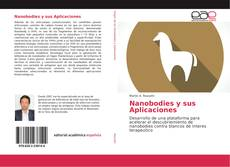 Bookcover of Nanobodies y sus Aplicaciones