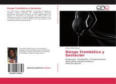 Capa do livro de Riesgo Trombótico y Gestación