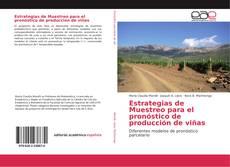 Portada del libro de Estrategias de Muestreo para el pronóstico de producción de viñas