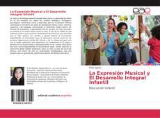Borítókép a  La Expresión Musical y El Desarrollo Integral Infantil - hoz