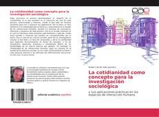 Обложка La cotidianidad como concepto para la investigación sociológica