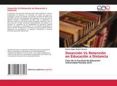 Copertina di Deserción Vs Retención en Educación a Distancia