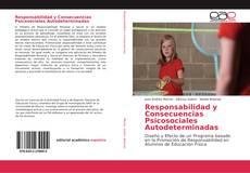 Responsabilidad y Consecuencias Psicosociales Autodeterminadas的封面