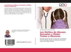 Bookcover of Los Delitos de Abusos Sexuales y Malos Tratos a Menores