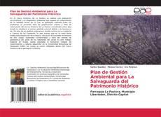 Portada del libro de Plan de Gestión Ambiental para La Salvaguarda del Patrimonio Histórico