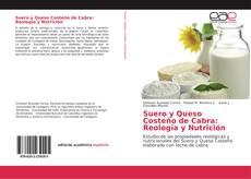Bookcover of Suero y Queso Costeño de Cabra: Reología y Nutrición