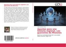 Buchcover von Apuntes para una historia regional. Los guaranies de Misiones